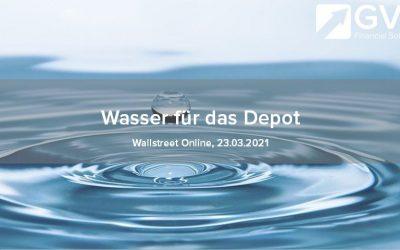 Wasser fürs Depot – eine erfrischende Rendite