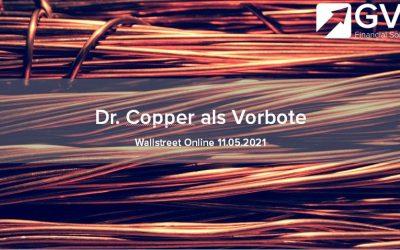 """Kupfer """"Dr. Copper"""" als Vorbote für Weltwirtschaft"""