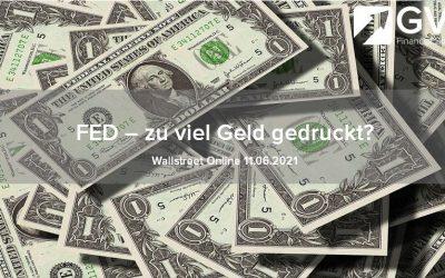 FED – zu viel Geld gedruckt?
